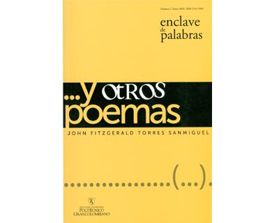 Enclave de palabras. No. 2. … y otros poemas