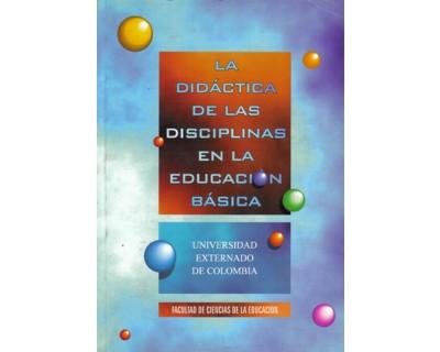 La didáctica de las disciplinas en la educación básica