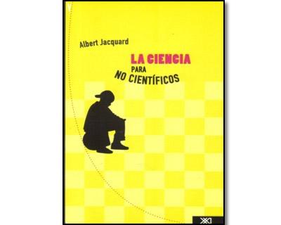 La ciencia para no científicos