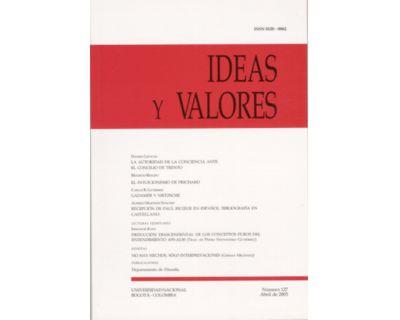 Ideas y Valores. Revista Colombiana de Filosofía. No. 127