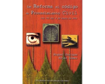 La reforma al Código de Procedimiento Civil. Ley 749 del 8 de enero de 2003