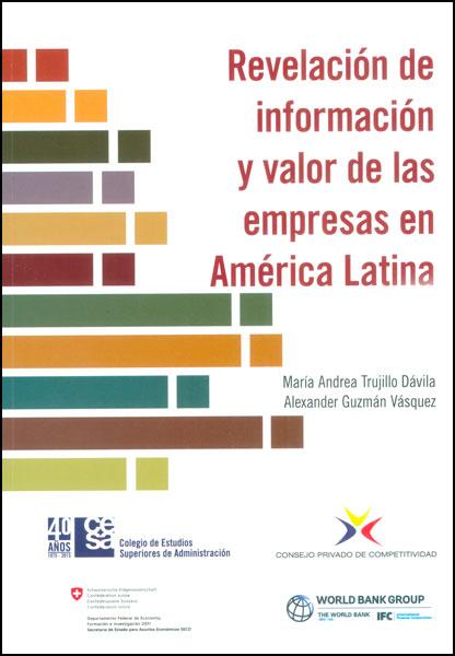 Revelación de información y valor de las empresas en América Latina