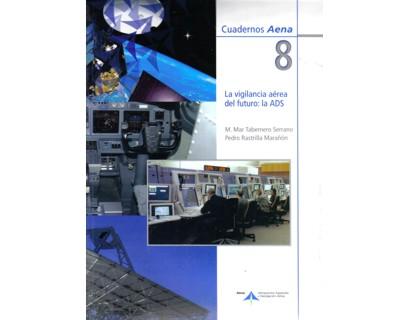 La vigilancia aérea del futuro: la ADS