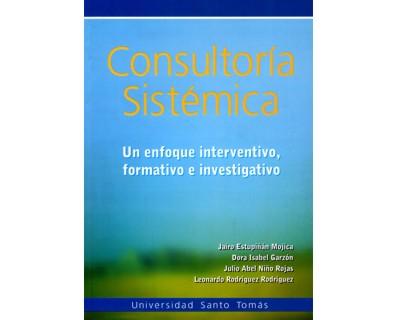 Consultoría sistémica. Un enfoque interventivo, formativo e investigativo
