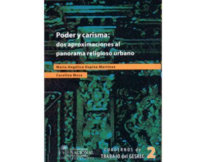 Poder y carisma. Dos aproximaciones al panorama religioso urbano