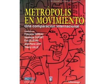 Metrópolis en movimiento. Una comparación internacional