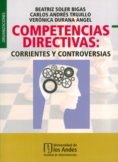 Competencias directivas: corrientes y controversias