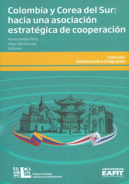 Colombia y Corea del Sur: hacia una asociación estratégica de cooperación