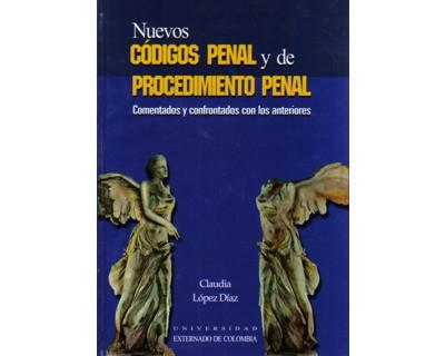 Nuevos códigos penal y de procedimiento penal. Comentados y confrontados con los anteriores