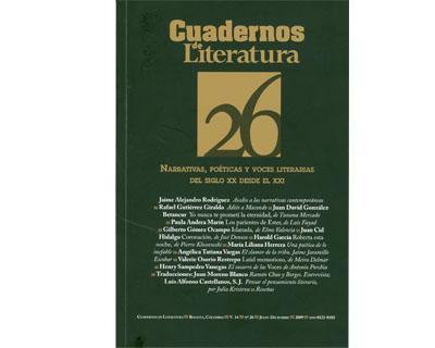 Cuadernos de Literatura. No. 26. Vol. 14. Narrativas, poéticas y voces literarias del siglo XXI