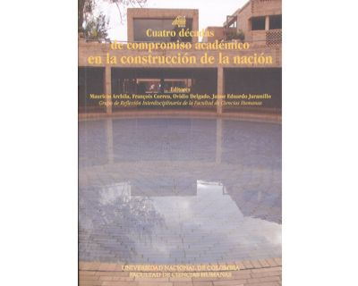 Cuatro décadas de compromiso académico en la construcción de la nación