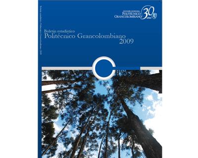 Boletín Estadístico. Politécnico Grancolombiano 2009