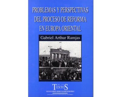 Problemas y perspectivas del proceso de reforma en Europa Oriental