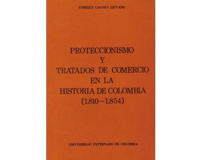 Proteccionismo y tratados de comercio en la historia de Colombia (1810 - 1854)