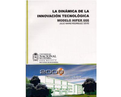 La dinámica de la innovación tecnológica. Modelo HIPER 666