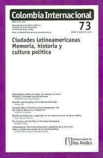 Colombia Internacional No. 73. Ciudades latinoamericanas memoria, historia y cultura política