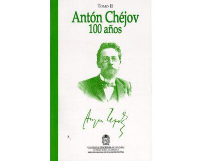 Antón Chéjov 100 años. Tomo II