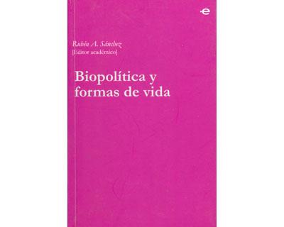 Biopolítica y formas de vida