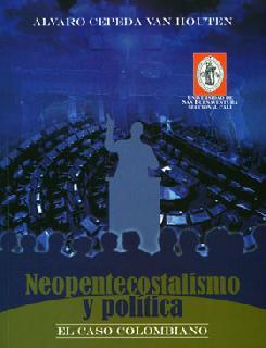 Neopentecostalismo y política. El caso colombiano