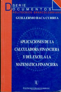 Aplicaciones de la calculadora financiera y del excel a la matemática financiera