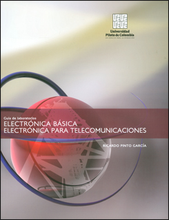 Guía de laboratorios. Electrónica básica. Electronica para telecomunicaciones