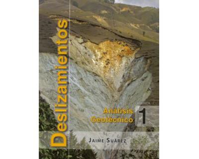 Deslizamientos. Análisis geotécnico Vol. 1