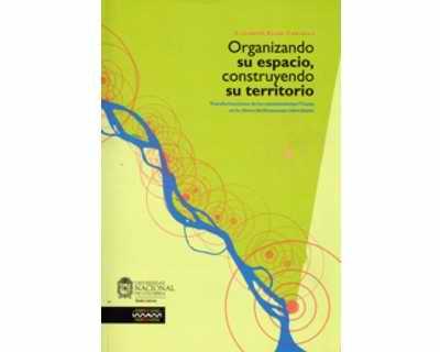 Organizando su espacio, construyendo su territorio. Transformaciones de los asentamientos Ticuna en la ribera del Amazonas colombiano