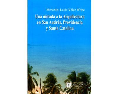 Una mirada a la arquitectura en San Andrés, Providencia y Santa Catalina