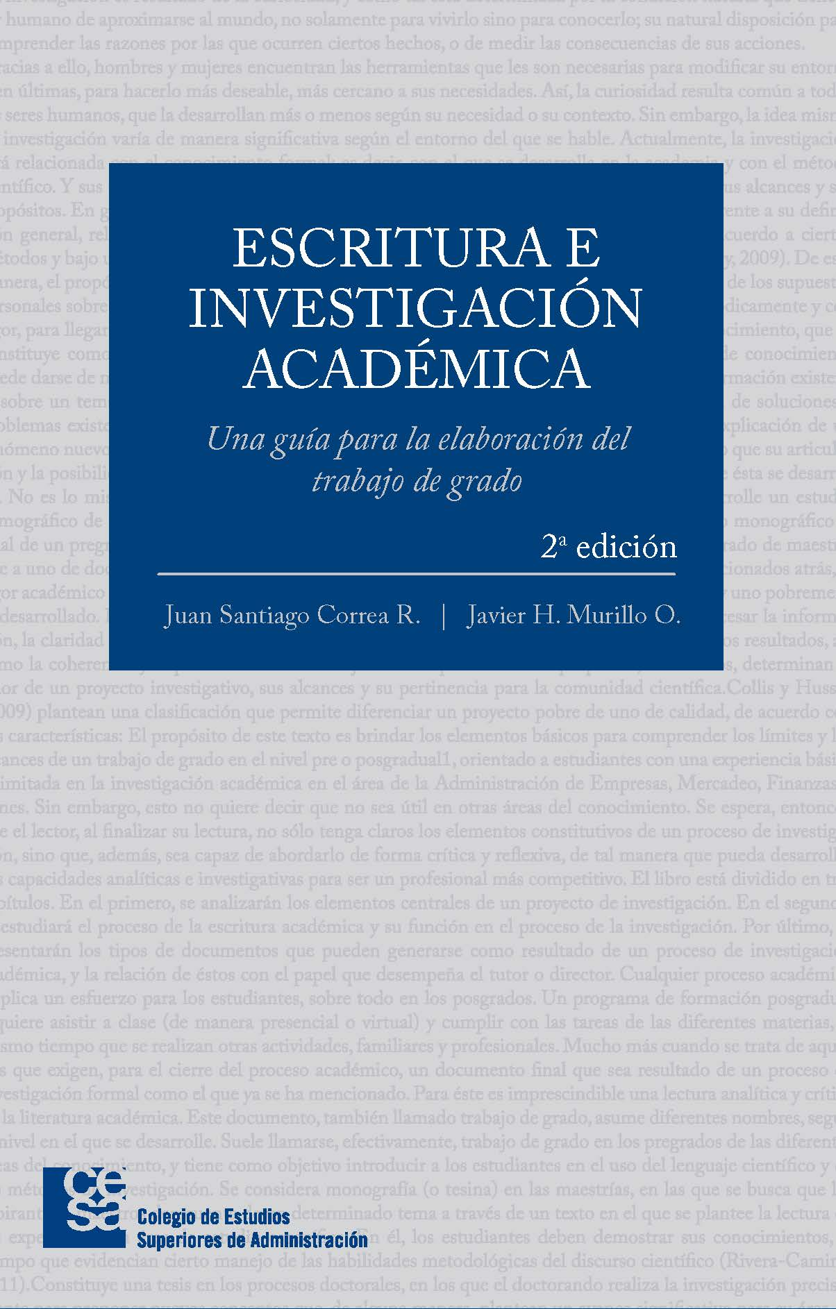 Escritura e investigación académica. Una guía para la elaboración del trabajo de grado. Segunda Edición
