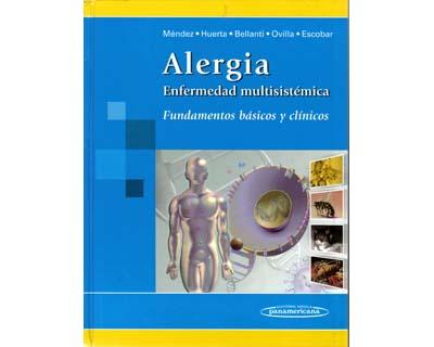 Alergia. Enfermedad multisistémica. Fundamentos básicos y clínicos