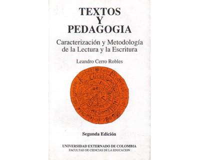 Textos y pedagogía. Caracterización y metodología de la lectura y la escritura