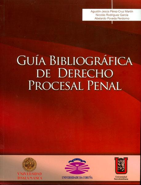 Guía bibliográfica de Derecho Procesal Penal