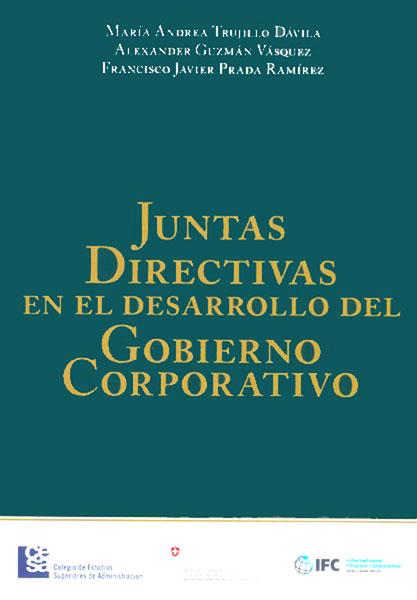Juntas Directivas en el desarrollo del Gobierno Corporativo