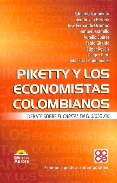Piketty y los economistas colombianos. Debate sobre el capital en el siglo XXI