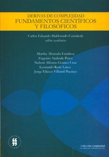 Derivadas de complejidad. Fundamentos científicos y filosóficos