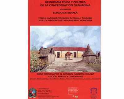 Geografía física y política de la Confederación Granadina Vol. III Estado de Boyacá