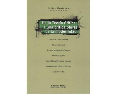 De la teoría crítica a una crítica plural de la modernidad