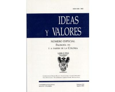Ideas y Valores. Revista Colombiana de Filosofía. No. 119 (Número especial. Filosofía en y a partir de la Colonia)