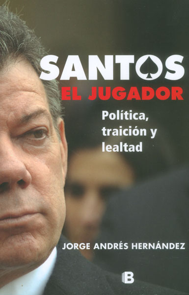 Santos el jugador. Política, traición y lealtad