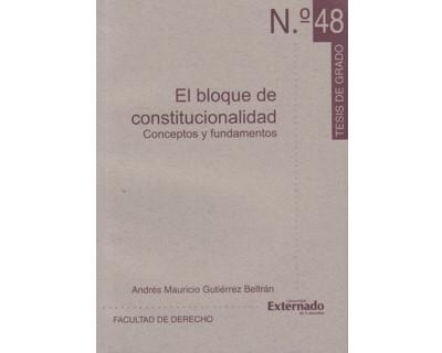 El bloque de constitucionalidad. Conceptos y fundamentos