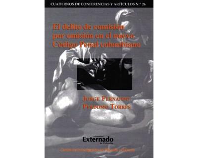 El delito de comisión por omisión en el nuevo Código Penal colombiano
