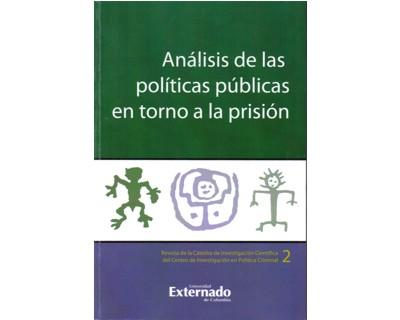 Análisis de las políticas públicas en torno a la prisión