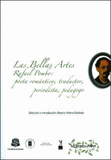 Las bellas artes. Rafael Pombo: poeta romántico, traductor, periodista, pedagogo