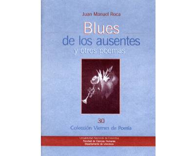 Blues de los ausentes y otros poemas. Colección Viernes de Poesía No. 30