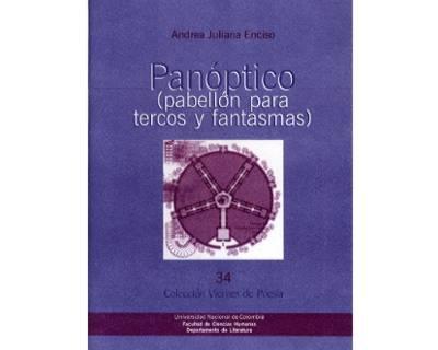 Panóptico (pabellón para tercos y fantasmas). Colección Viernes de Poesía No. 34