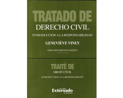Tratado de Derecho Civil. Introducción a la responsabilidad
