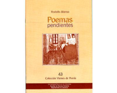 Poemas pendientes. Colección Viernes de Poesía No. 43