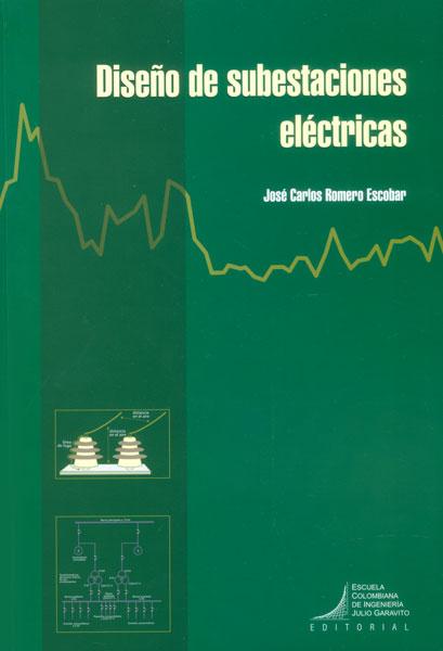 Diseño de subestaciones eléctricas