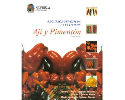 Recursos genéticos y cultivos de Ají y Pimentón (Capsicum sp.)