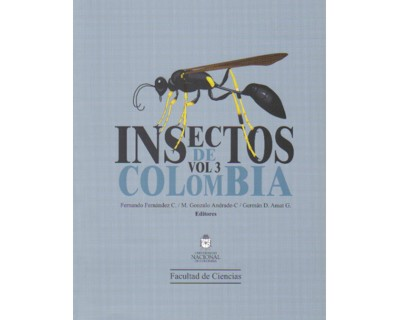 Insectos de Colombia. Vol. 3